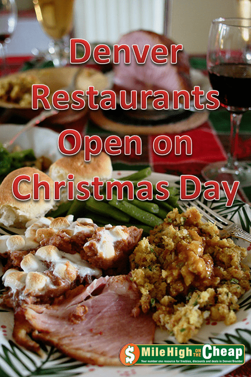 Denver Restaurants Open on Christmas Day - Mile High on the Cheap