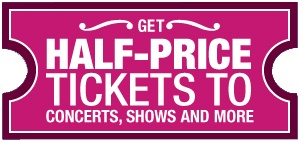 Get Half-Price Tickets Here